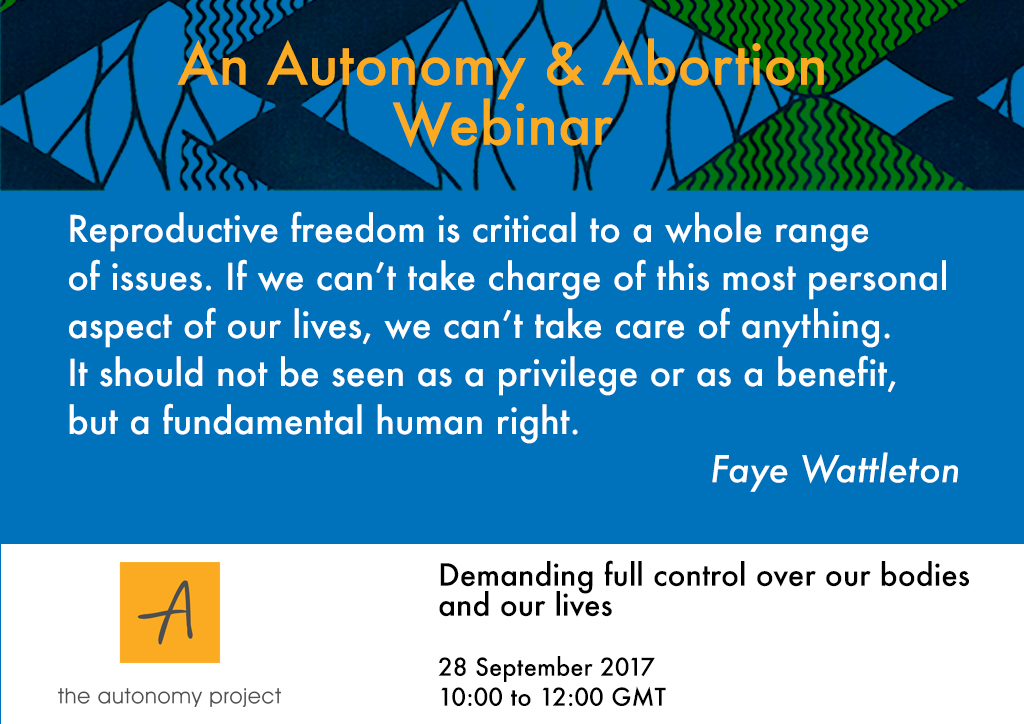 Autonomy And Abortion: Demanding Full Control Of Our Bodies And Our Lives On The Global Day Of Action For Access To Safe And Legal Abortion