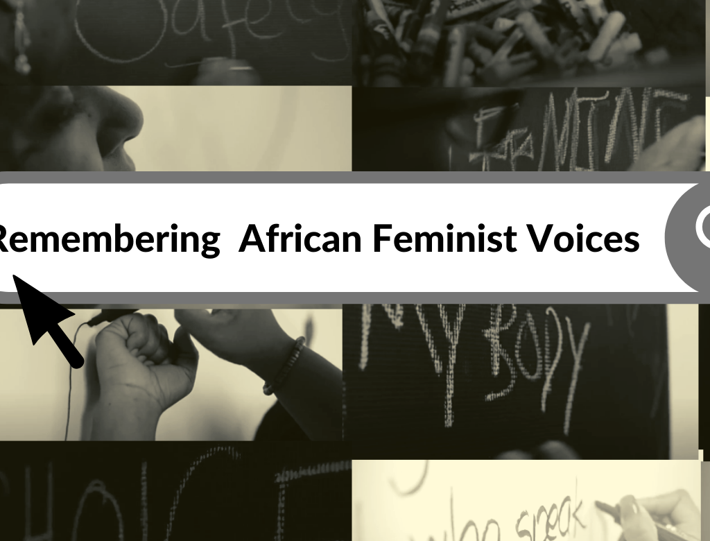 Remembering Radical African Feminist Voices