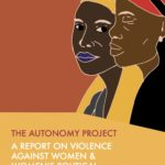 The Autonomy Project: A Report On Violence Against Women & Women's Political Participation In Rwanda, Benin & Tunisia